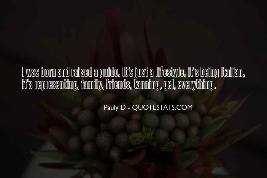 Quotes About Friends Being Family #1646910
