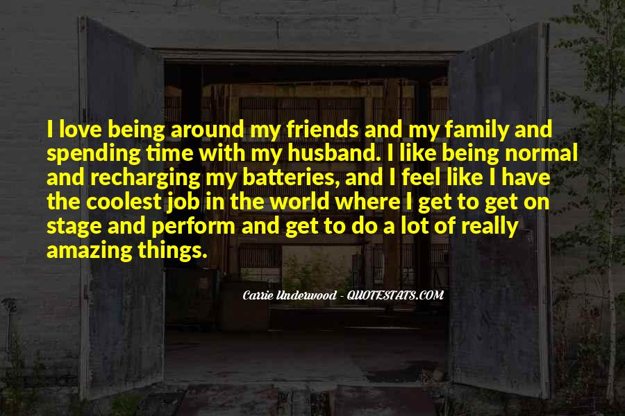 Quotes About Friends Being Family #468913