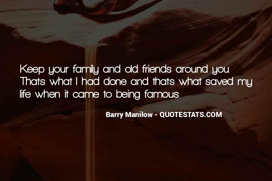 Quotes About Friends Being Family #606642