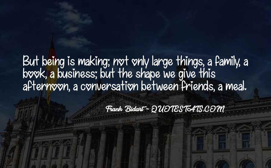 Quotes About Friends Being Family #701712