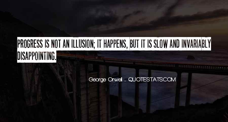 Quotes About Slow Progress #10603