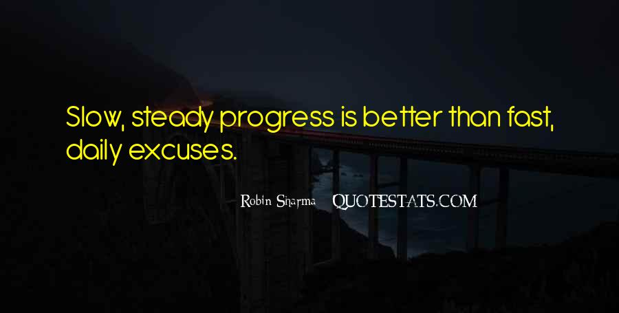 Quotes About Slow Progress #1112106