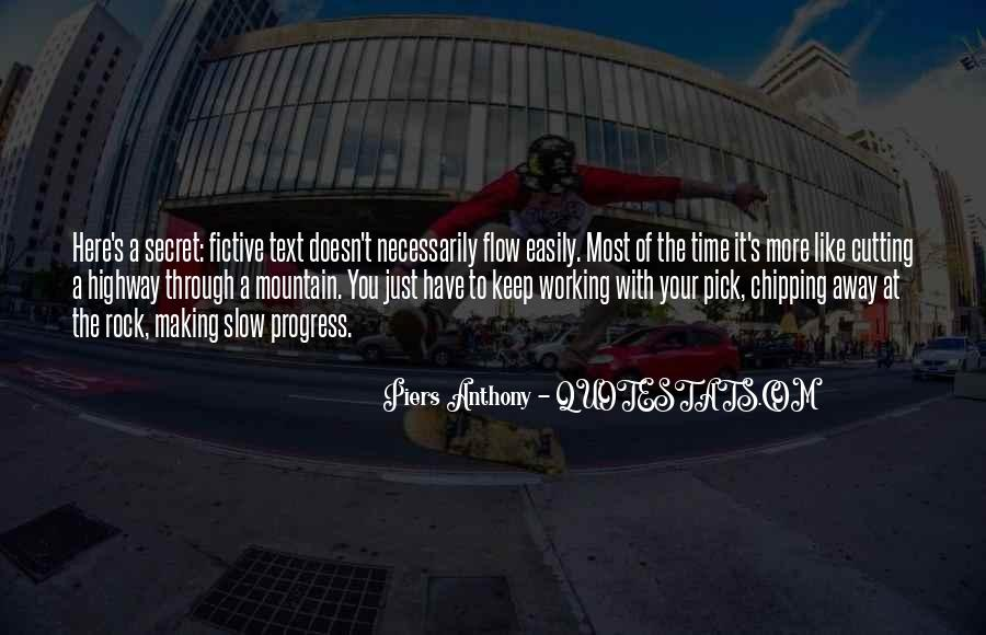 Quotes About Slow Progress #1196273