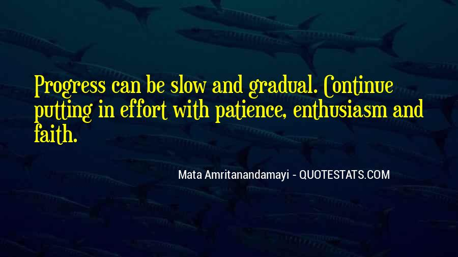 Quotes About Slow Progress #1208936