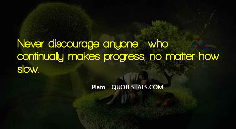 Quotes About Slow Progress #1269678