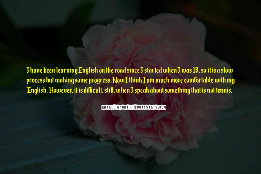 Quotes About Slow Progress #303054