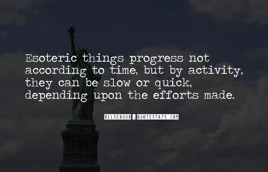 Quotes About Slow Progress #510699