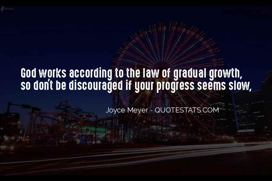 Quotes About Slow Progress #58641