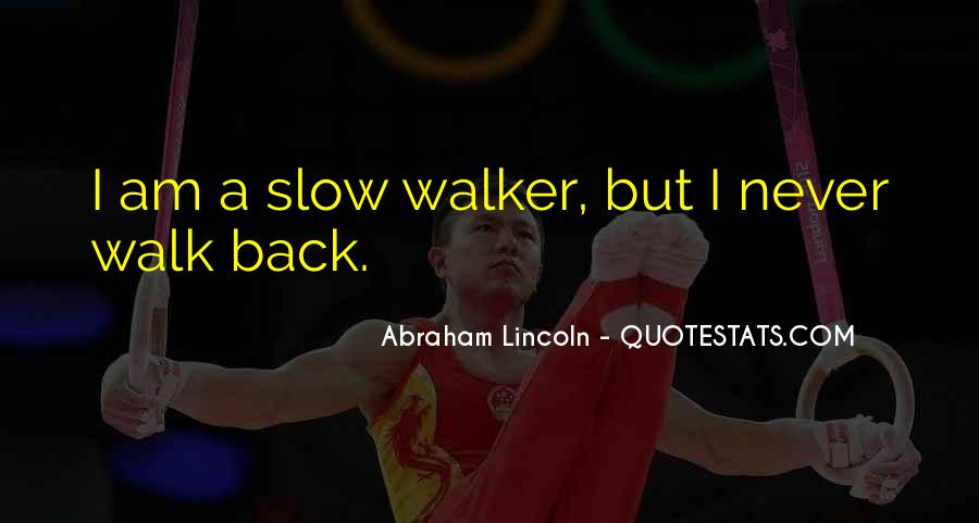 Quotes About Slow Progress #673274
