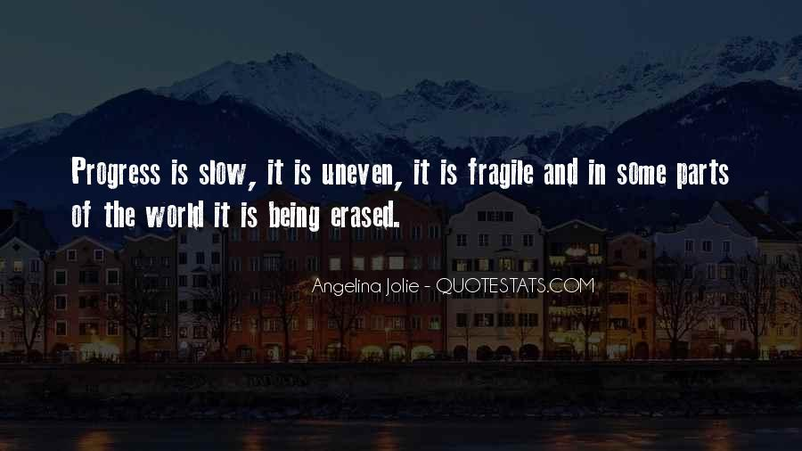 Quotes About Slow Progress #685569