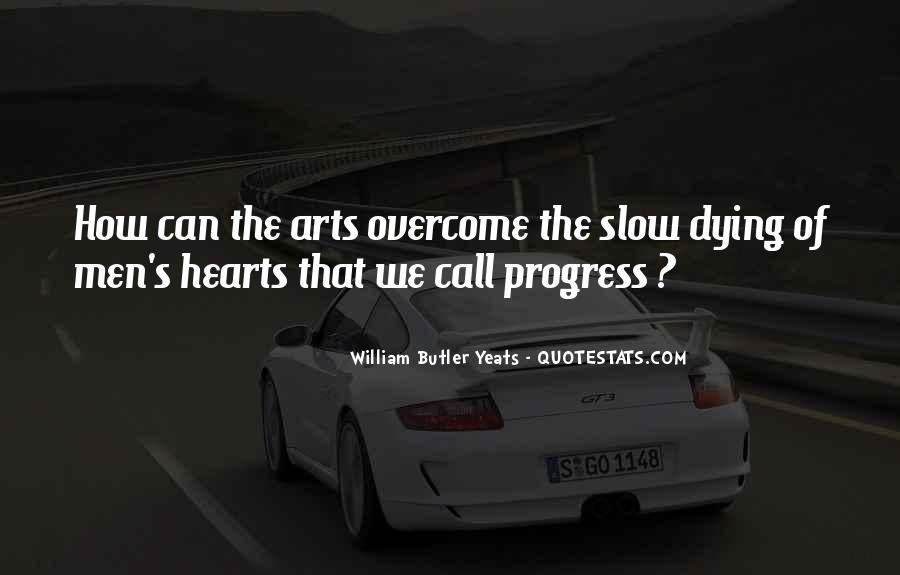 Quotes About Slow Progress #982789