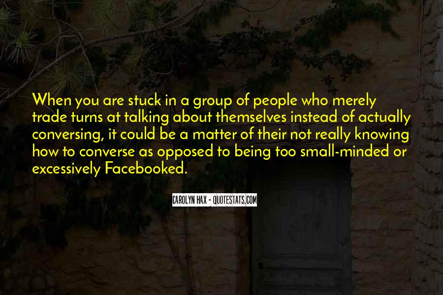 Quotes About People Talking About You #421848