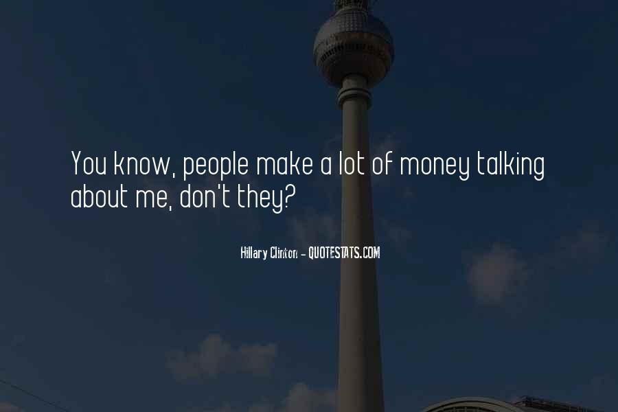 Quotes About People Talking About You #549467