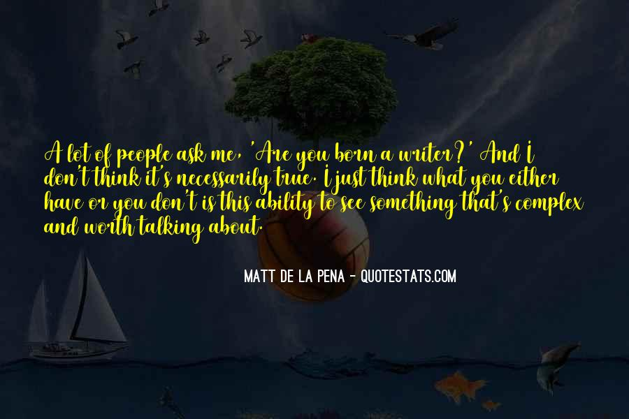 Quotes About People Talking About You #593570