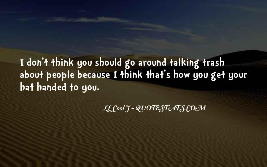 Quotes About People Talking About You #595147