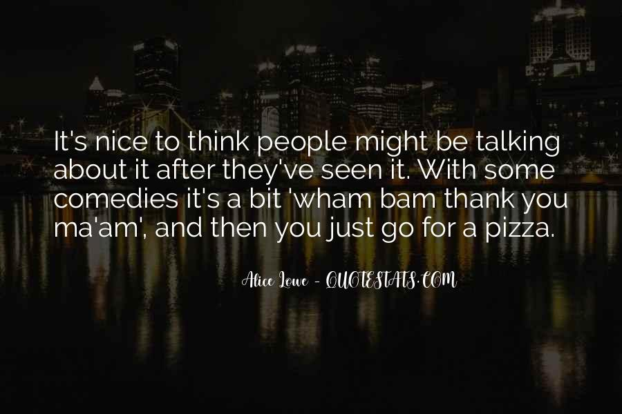 Quotes About People Talking About You #739977
