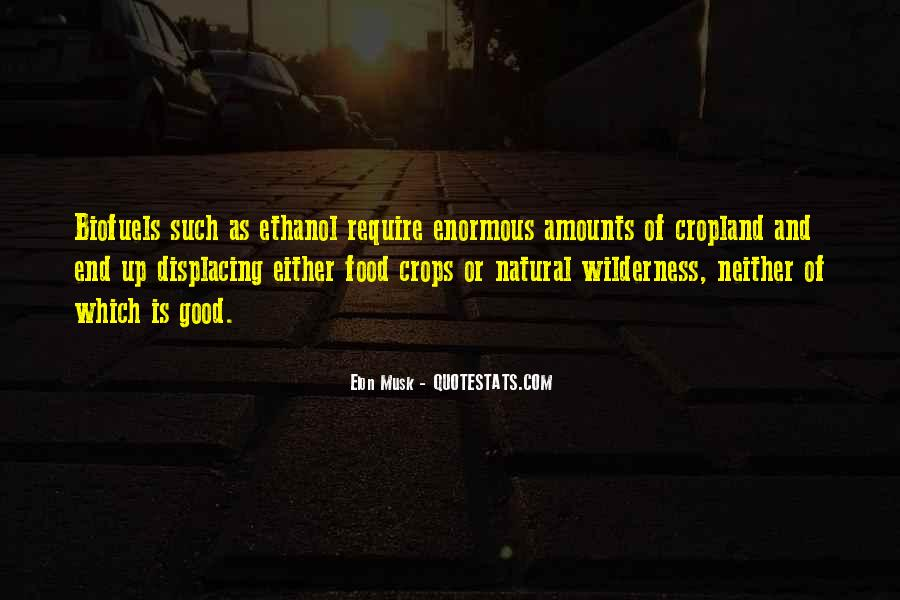 Quotes About Biofuels #1871013