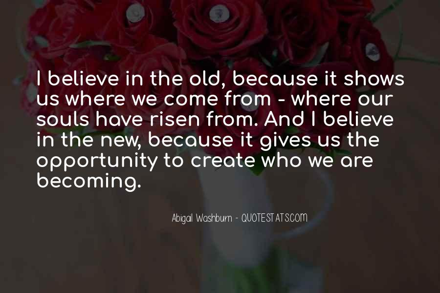 Quotes About Old Becoming New #1847014