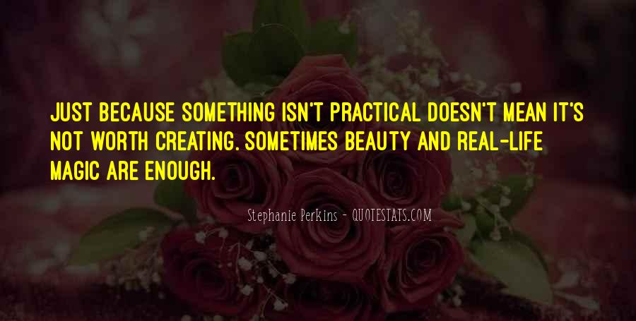 Quotes About Creating Beauty #1551080