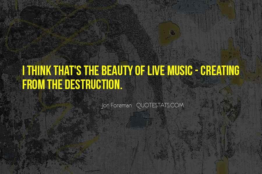 Quotes About Creating Beauty #1780836