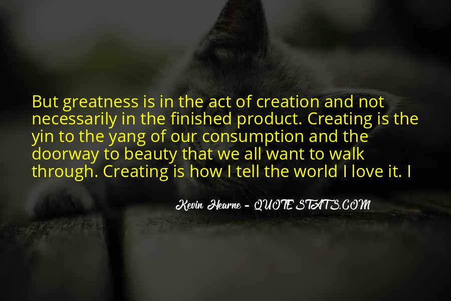 Quotes About Creating Beauty #1868674