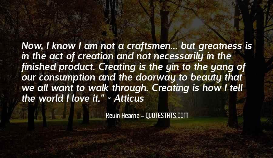 Quotes About Creating Beauty #219601