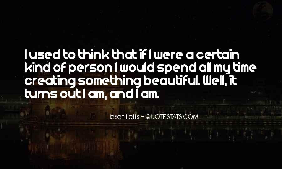 Quotes About Creating Beauty #580517