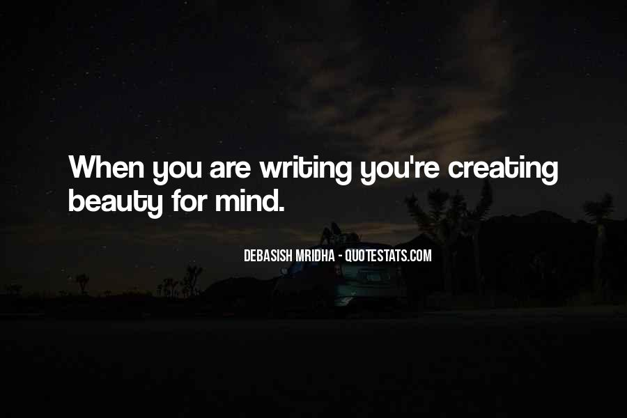 Quotes About Creating Beauty #899317
