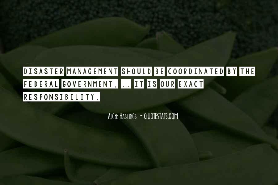 Quotes About Disaster Management #91797