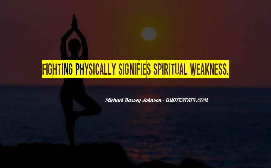Quotes About Spiritual Strength #445381