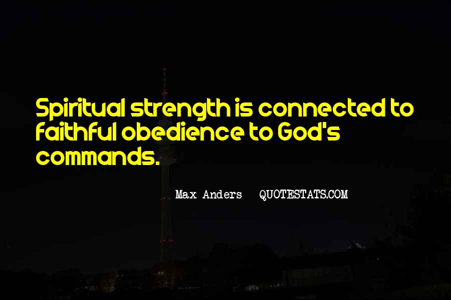 Quotes About Spiritual Strength #452975