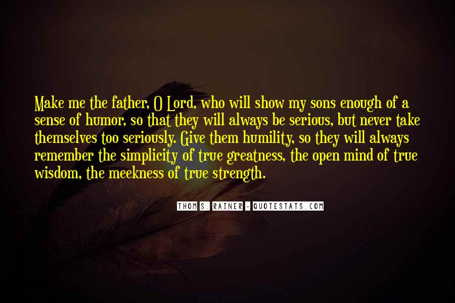 Quotes About True Fatherhood #591052