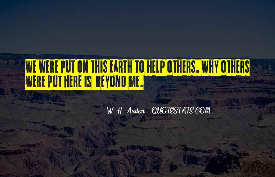 Quotes About Helping The Earth #1429387