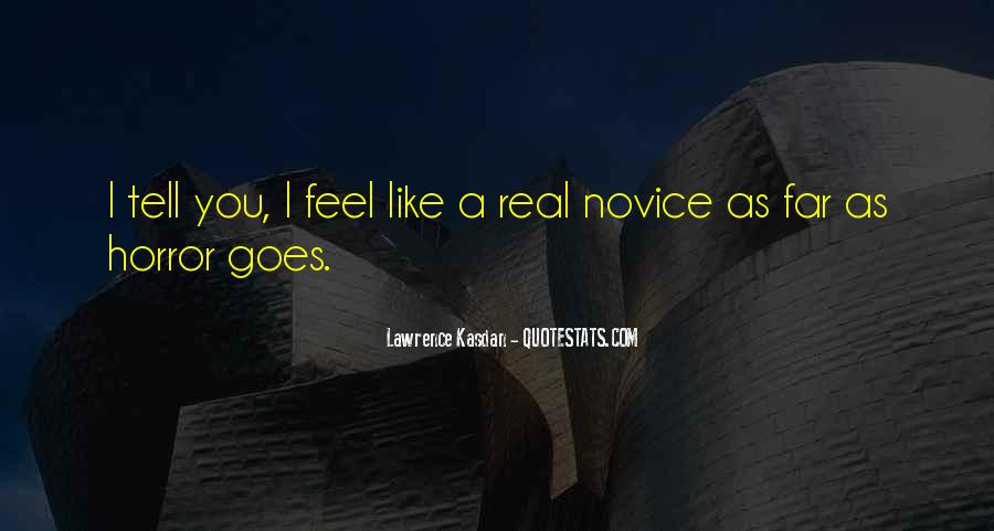 Quotes About Novice #1469203