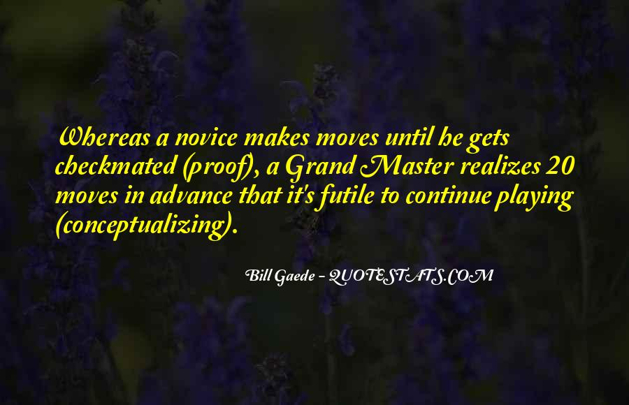 Quotes About Novice #652771