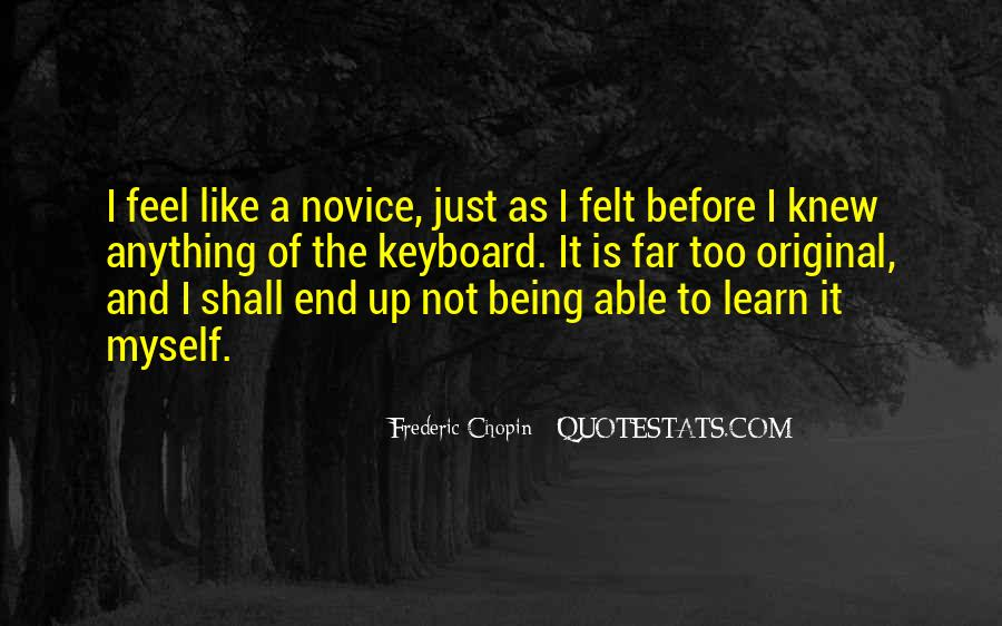 Quotes About Novice #755179