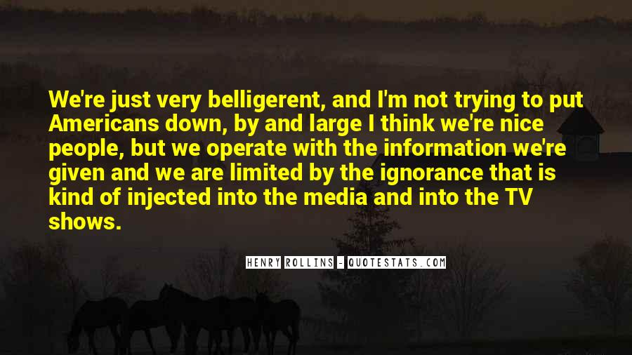 Quotes About Belligerent #1169605
