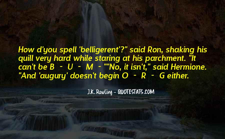 Quotes About Belligerent #661525