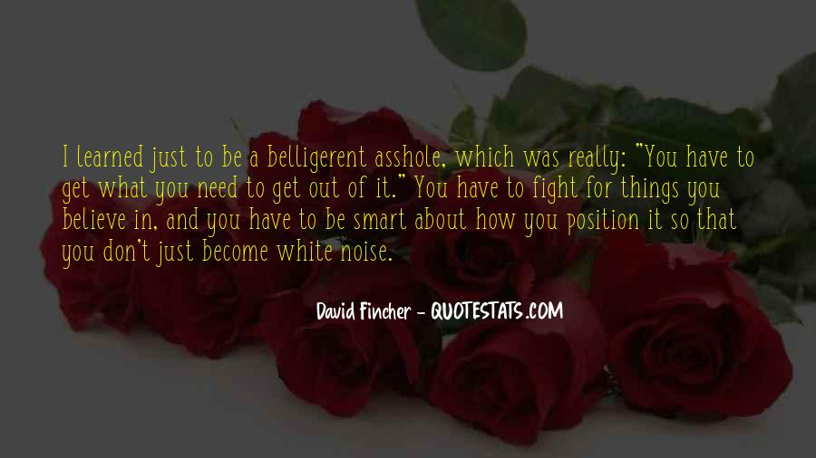 Quotes About Belligerent #969239