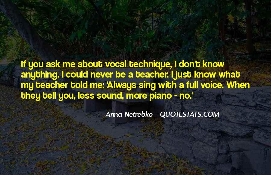 Quotes About Vocal Technique #38336