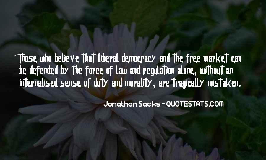 Quotes About Liberal Democracy #134578