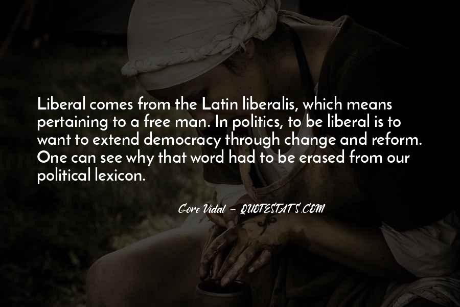 Quotes About Liberal Democracy #1507030