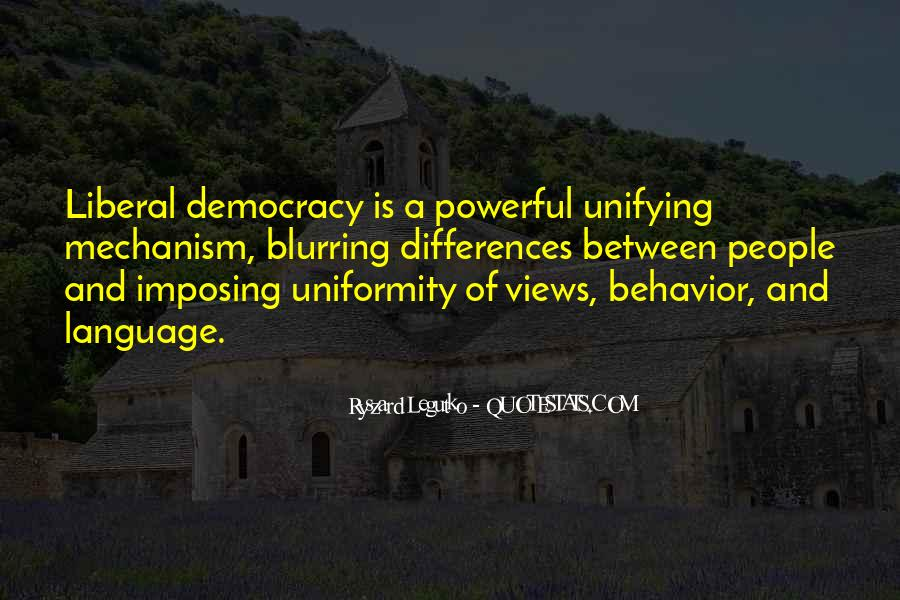 Quotes About Liberal Democracy #1840015