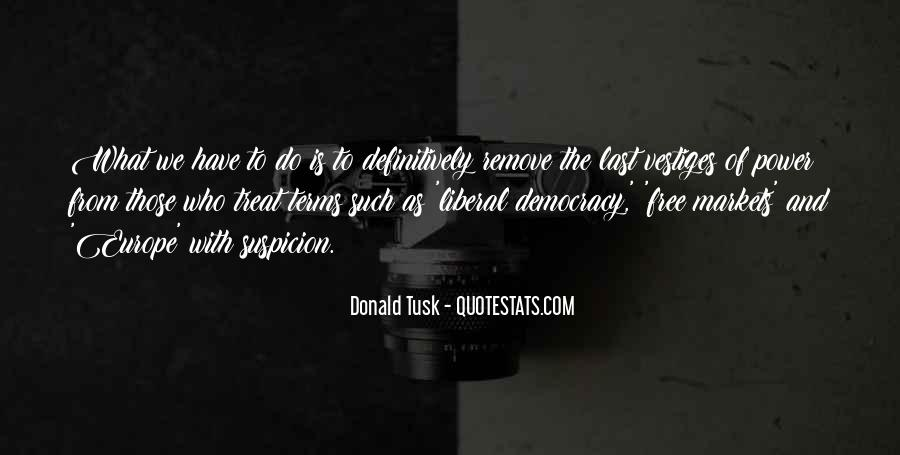 Quotes About Liberal Democracy #18520