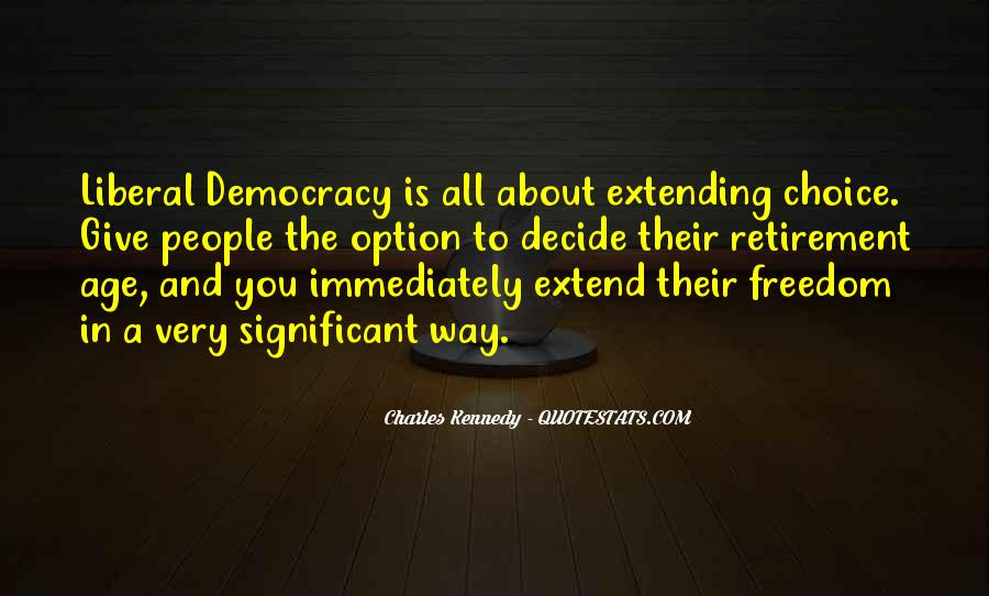Quotes About Liberal Democracy #204575