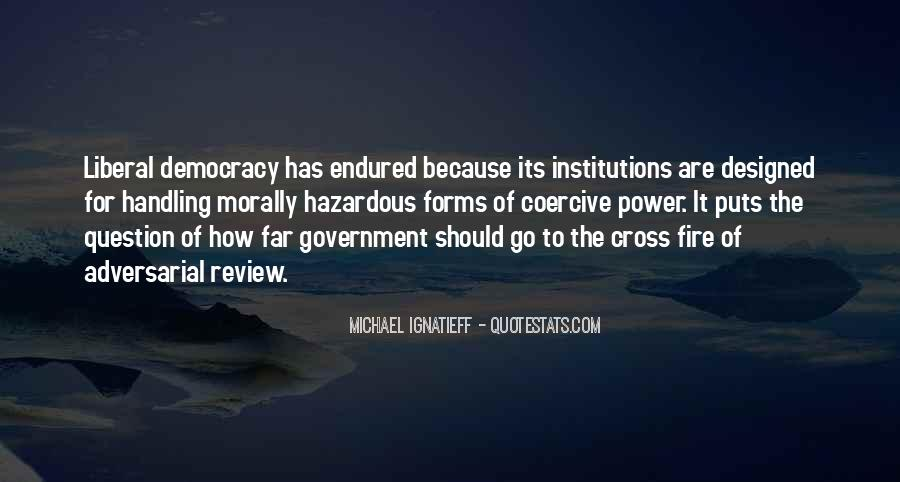 Quotes About Liberal Democracy #394652