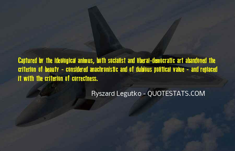 Quotes About Liberal Democracy #652701