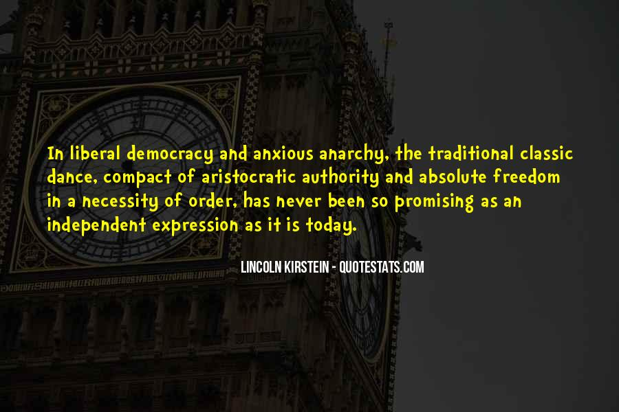 Quotes About Liberal Democracy #805139