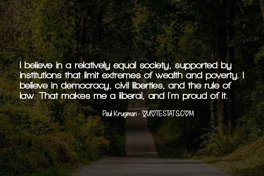 Quotes About Liberal Democracy #839336