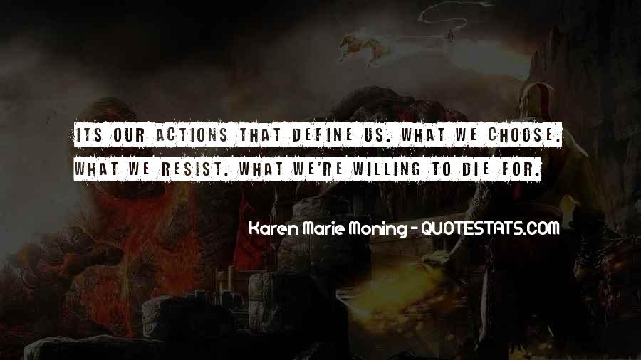Quotes About Your Actions Define You #1038590